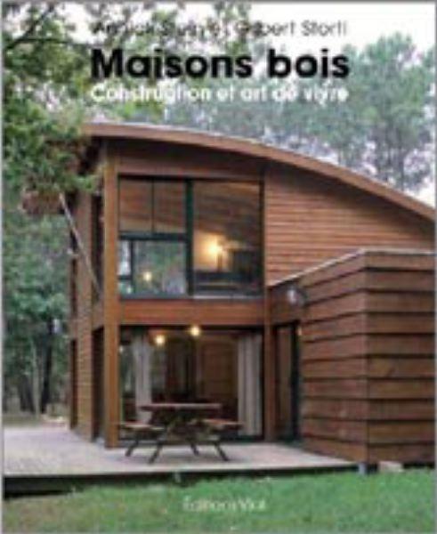 Autour de la maison bois  la maison bois par maisonsboiscom