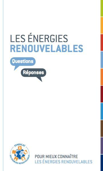 Les énergies renouvelables en questions/réponses
