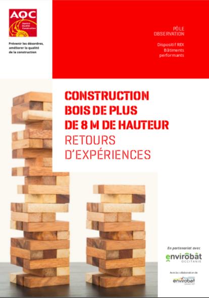 construction bois de plus de 8 m de hauteur retours d experiences aqc rex