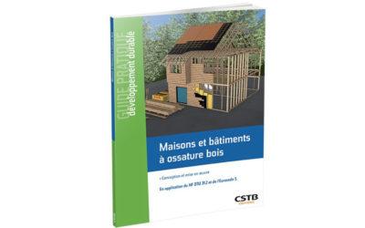 Un guide illustré pour construire en ossature bois conformément au DTU 31.2